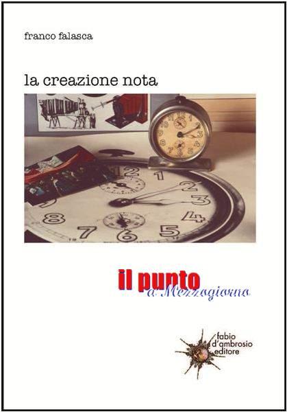 """""""La creazione nota"""", a Frosinone la presentazione del libro di Franco Falasca"""