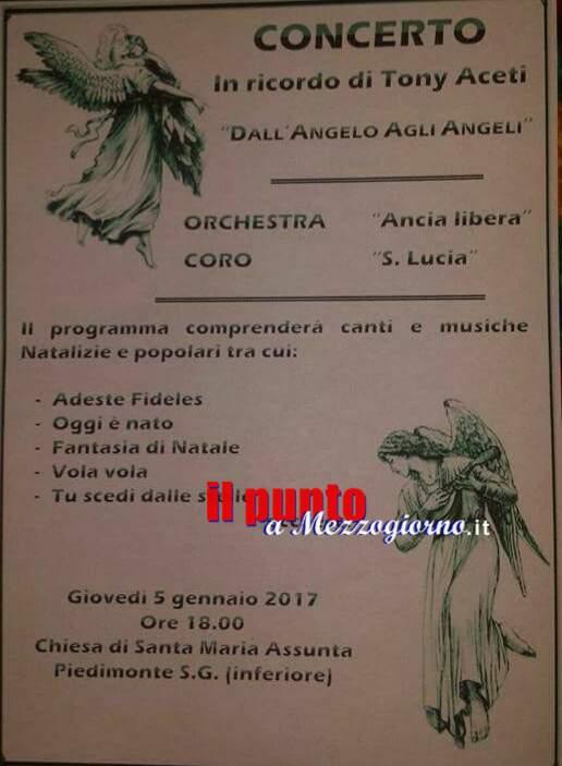 """Concerto """"Dall'Angelo agli Angeli in memoria di Tony Aceti"""". Appuntamento a Piedimonte San Germano"""