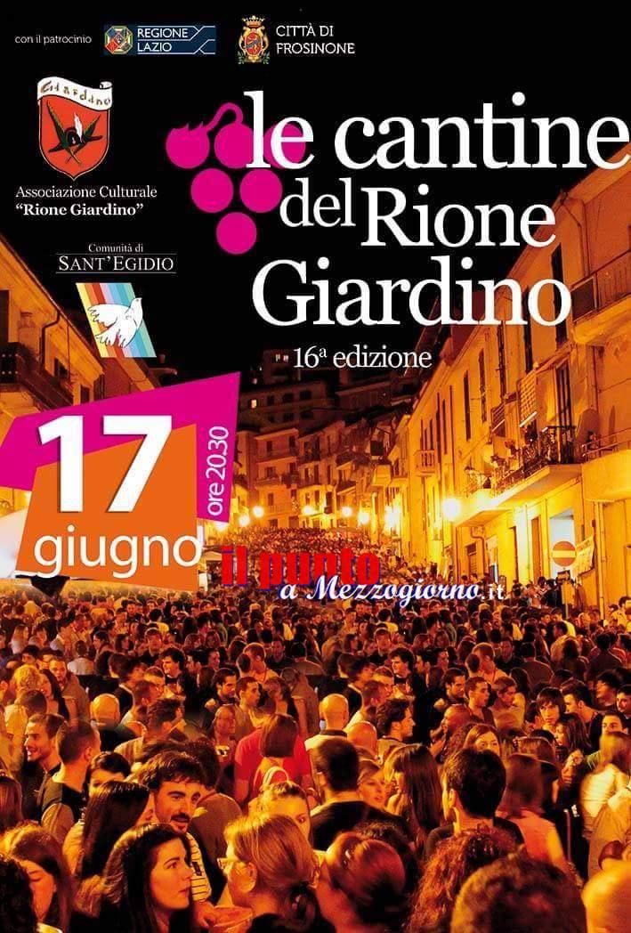 Frosinone: Cantine del Rione Giardino, giunto alla sua sedicesima edizione, appuntamento per domani Sabato 17 giugno