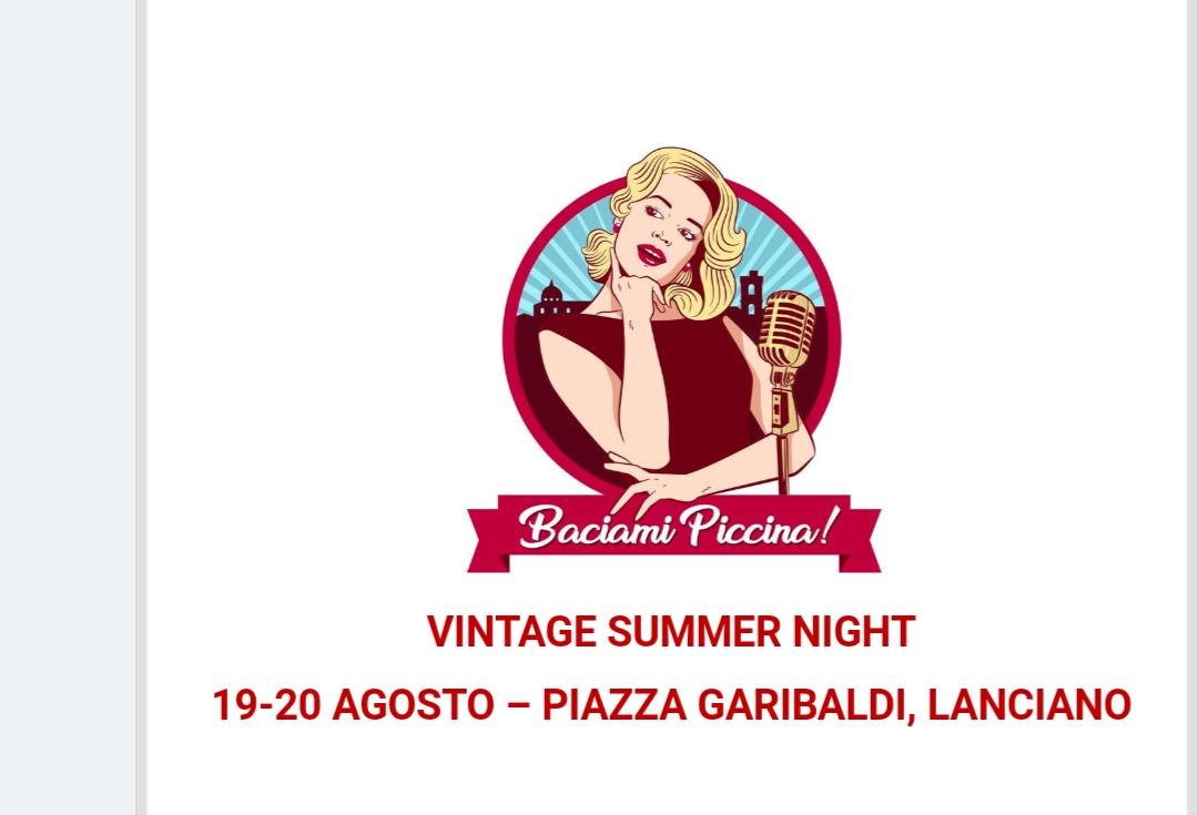 Baciami Piccina: Vintage Summer Night, Lanciano si tuffa nelle atmosfere vintage degli anni '50 e '60