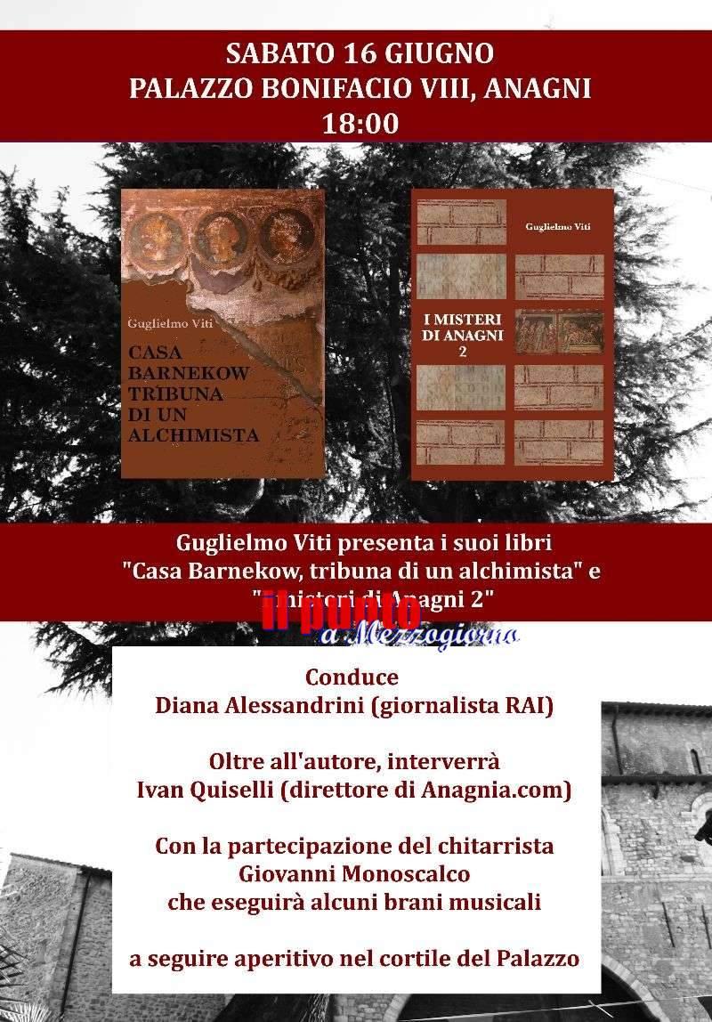 """""""Casa Barnekow, tribuna di un alchimista"""" e """" I misteri di Anagni 2"""", Gugliemo Vitti presenta i suoi libri a palazzo Bonifacio VIII"""