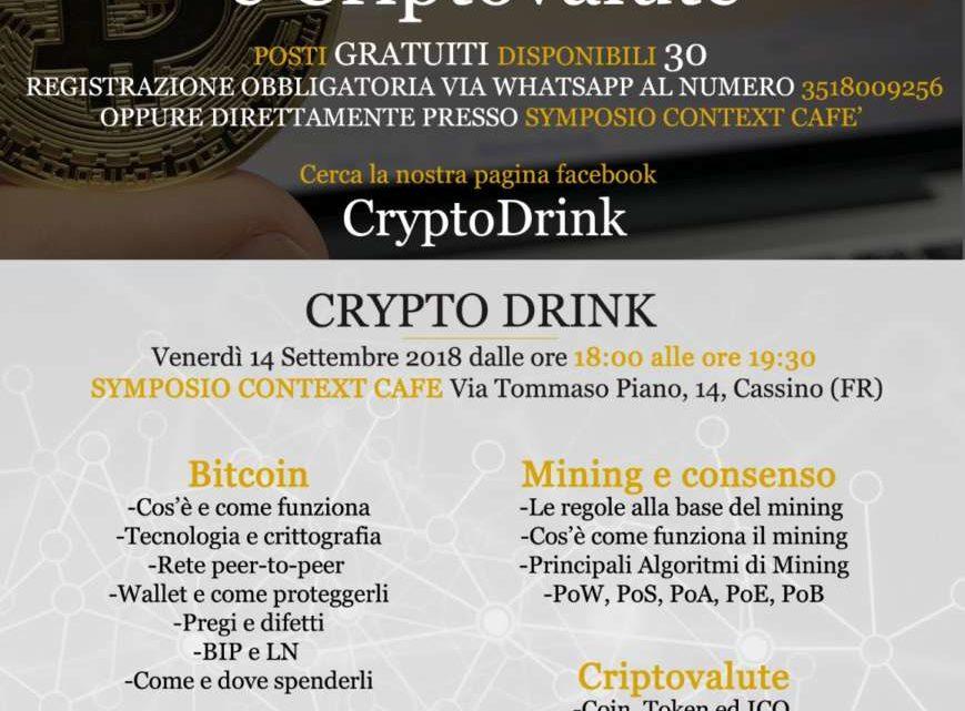 Cassino: Torna l'appuntamento con il Cryptodrink. Tutto su Bitcoin e criptovalute