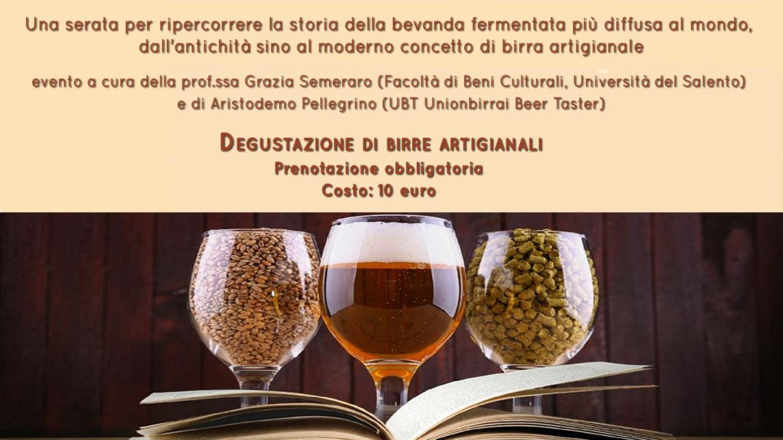 Quante storie per una birra: nel Museo del Mare Antico di Nardò alla scoperta della birra tra spazio geografico e letterario, tra tempo storico e mitologico.