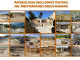 LECCE. Teatro e teatri nel mondo antico. Archeologia degli edifici teatrali nel Mediterraneo Greco-Romano