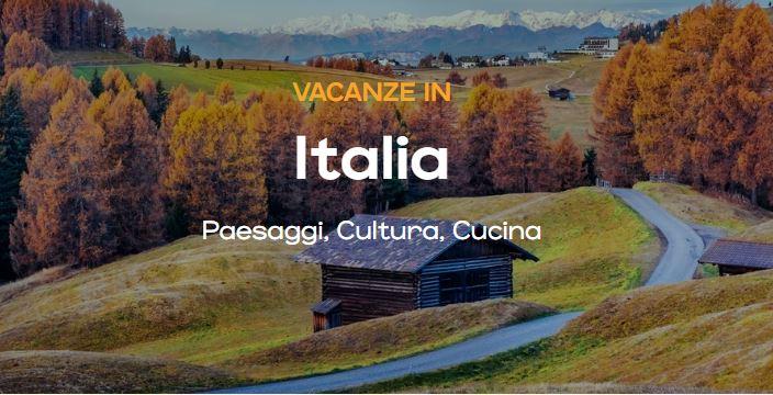Vacanze in Italia, tutte le nuove tendenze del turismo