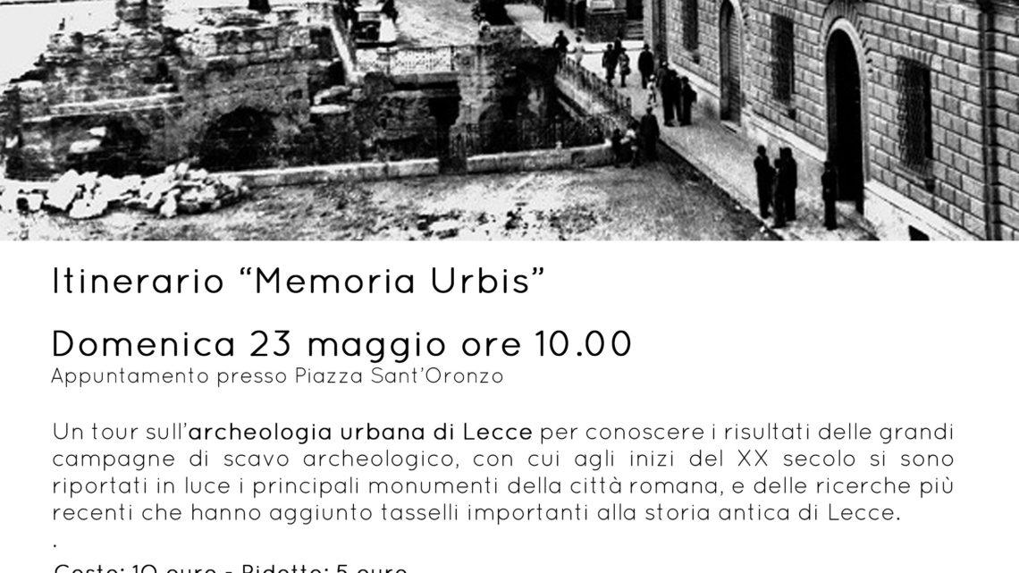 Tour sull'archeologia urbana di Lecce. Itinerario Memoria Urbis a cura di The Monuments People