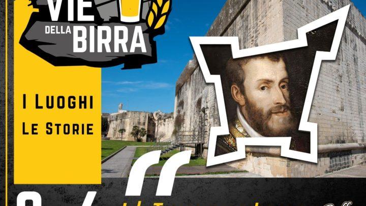 LECCE. Sulle Vie della Birra, percorsi tra storia, arte e alogastronomia al Castello Carlo V